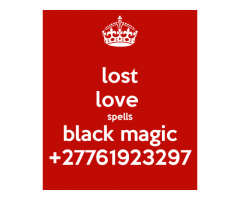 LOST LOVE SPELLS CASTER IN DURBAN +27761923297