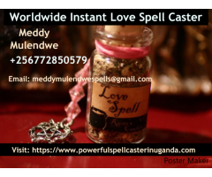 WORLD WIDE LOST LOVE SPELLS CASTER+256772850579