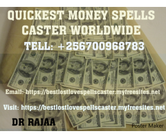 Accurate Money Spells +256700968783 In Uganda
