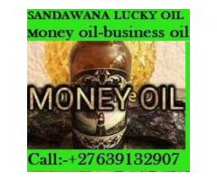 ~}UK SANDAWANA OIL 4 MONEY,LUCK +27639132907 I
